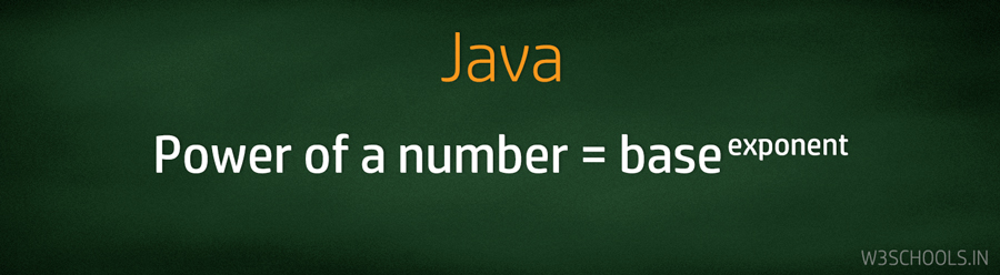 Calculate the Power of Any Number in the Java Program